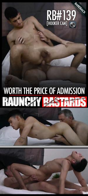 RaunchyBastards – #139: Hooker Cam – Worth The Price Of Admission! – Bareback