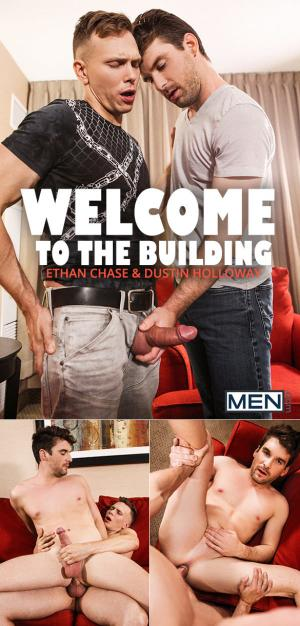 Men.com – Welcome to the Building – Ethan Chase fucks Dustin Holloway – DrillMyHole