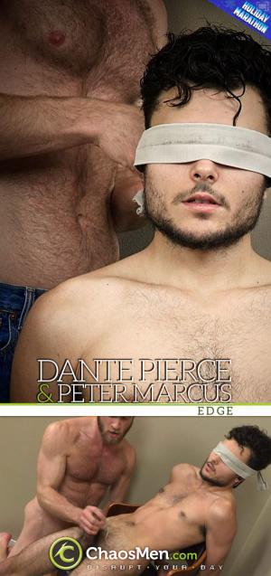 ChaosMen – Dante Pierce & Peter Marcus – Edge