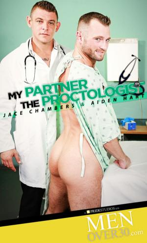 MenOver30 – My Partner the Proctologist – Jace Chambers Fucks Aiden Hart