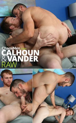 ChaosMen – Calhoun & Vander take each other's big dicks raw