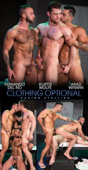RagingStallion – Clothing Optional – Fernando Del Rio gets double fucked by Arad Winwin & Kurtis Wolfe