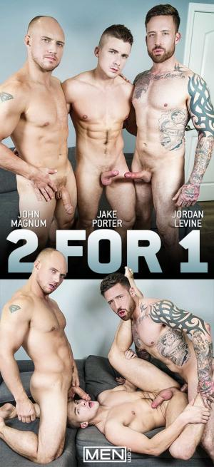 Men.com – 2 For 1 – Jake Porter bottoms for John Magnum & Jordan Levine – DrillMyHole