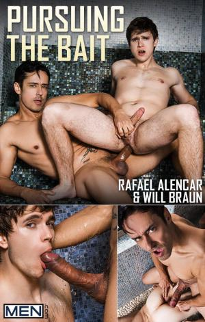 Men.com – Pursuing the Bait – Will Braun rides Rafael Alencar's huge cock – DrillMyHole