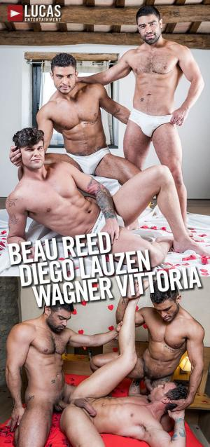 LucasEntertainment – Diego Lauzen & Wagner Vittoria tag team Beau Reed bareback