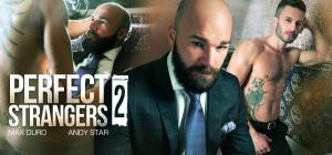 Menatplay – Perfect Strangers 2 – Andy Star & Max Duro