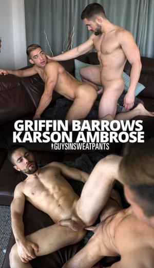 GuysInSweatpants – Griffin's New Playtoy – Griffin Barrows & newcomer Karson Ambrose flip fuck raw