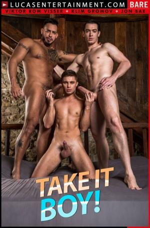 LucasEntertainment – Take It Boy! Scene 4 – Viktor Rom Fucks His Boys, Klim Gromov & Jon Bae – Bareback