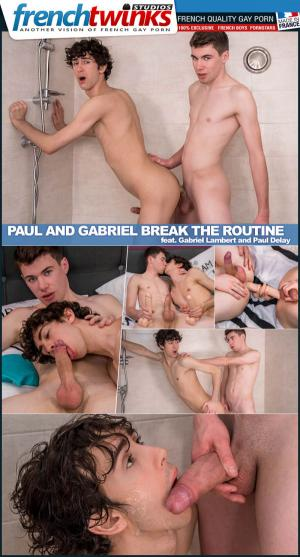 FrenchTwinks – Paul and Gabriel Break The Routine – Gabriel Lambert Fucking Paul Delay
