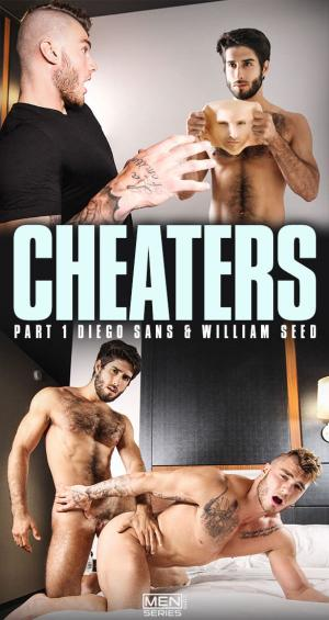 Men.com – Cheaters, Part 1 – William Seed bottoms for Diego Sans – DrillMyHole
