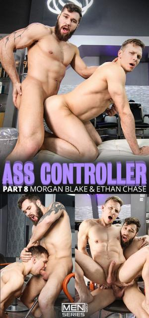 Men.com – Ass Controller Part 8 – Morgan Blake fucks Ethan Chase – DrillMyHole