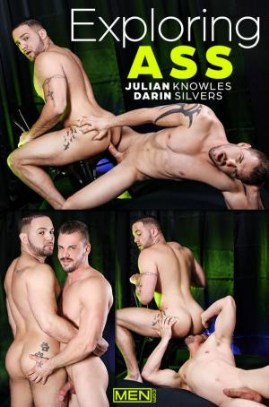 Men.com – Exploring: Ass – Darin Silvers fucks Julian Knowles – Str8toGay