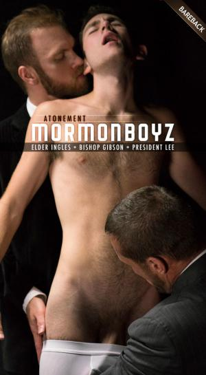 MormonBoyz – ANOINTING: Elder Ingles with Bishop Gibson and President Lee – Bareback