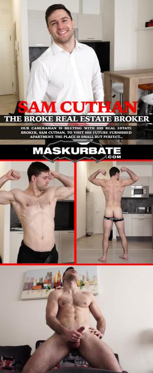 Maskurbate – The Broke Real Estate Broker – Sam Cuthan