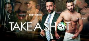 Menatplay – Take A Shot – Teddy Torres & Diego Reyes