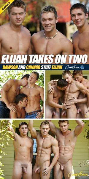 CorbinFisher – Elijah Takes On Two – Dawson & Connor Stuff Elijah – Bareback