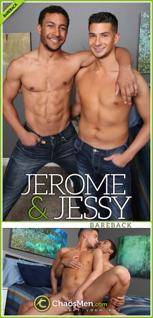 ChaosMen – Jerome Cums Inside of Jessy (After Breeding Him Raw)