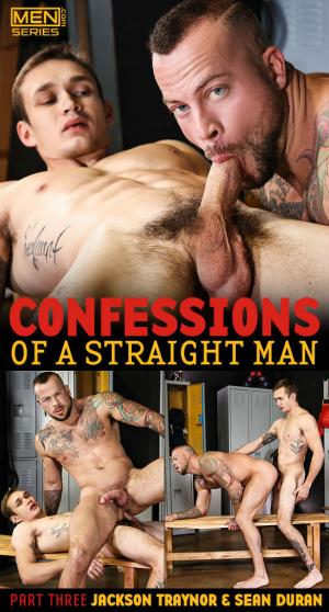 Men.com – Confessions of a Straight Man, Part 3 – Jackson Traynor fucks Sean Duran – Str8toGay
