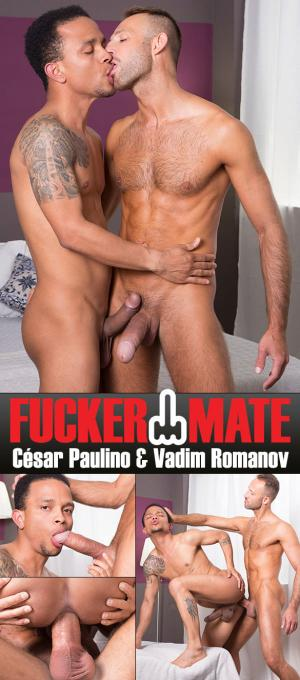 Fuckermate – Raw and Deep – Vadim Romanov fucks César Paulino – Bareback