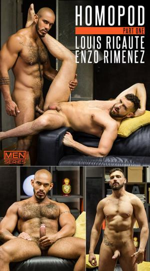 Men.com – HomoPod, Part 1 – Louis Ricaute fucks Enzo Rimenez – DrillMyHole