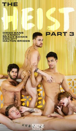 Men.com – The Heist Part 3 – Diego Sans, JJ Knight, Dalton Briggs, Ken Ott & Beaux Banks – JizzOrgy