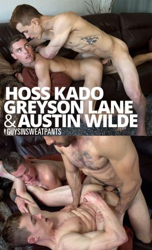 GuysInSweatpants – 3's a Party – Hoss Kado, Greyson Lane & Austin Wilde fuck Bareback