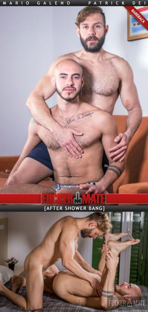 Fuckermate – After-Shower Bang – Mario Galeno Barebacks Patrick Dei