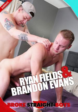 BrokeStraightBoys – Brandon Evans & Ryan Fields – Bareback Flip-Fuck