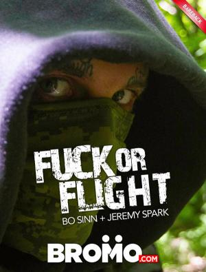 Bromo – Fuck Or Flight, Part 1 – Bo Sinn Fucks Jeremy Spark – Bareback