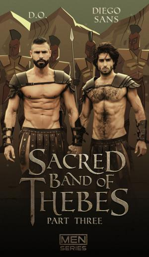 Men.com – Sacred Band Of Thebes, Part 3 – Diego Sans bangs D.O. – DrillMyHole